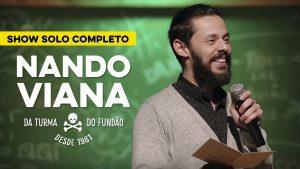 SHOW COMPLETO Nando Viana – Da Turma do Fundão desde 1981
